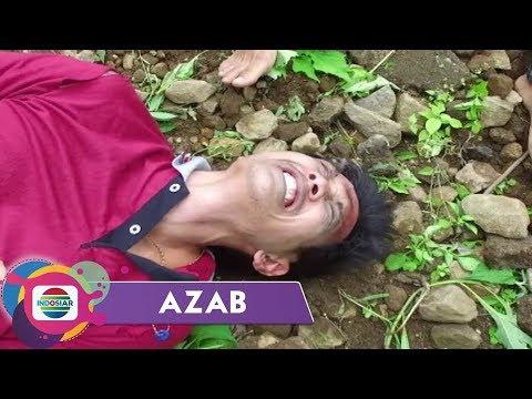 AZAB - Tanah Makam Selalu Miring, Karena Culas Dalam Berdagang