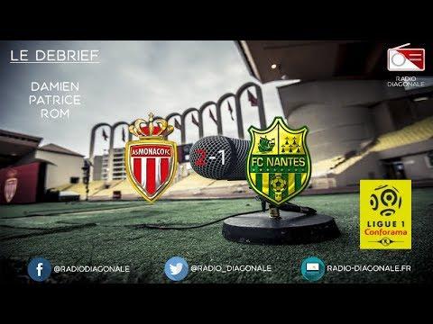 Le Débrief - Ligue 1 - J32 Monaco/Nantes (2-1)