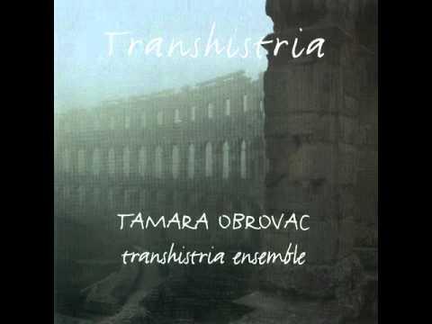 Tamara Obrovac & Transhistria Ensemble Transhistria