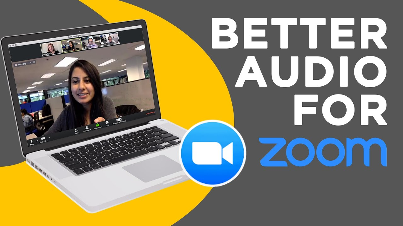 Better Audio For Zoom Calls in 2020 - 3 Easy Steps