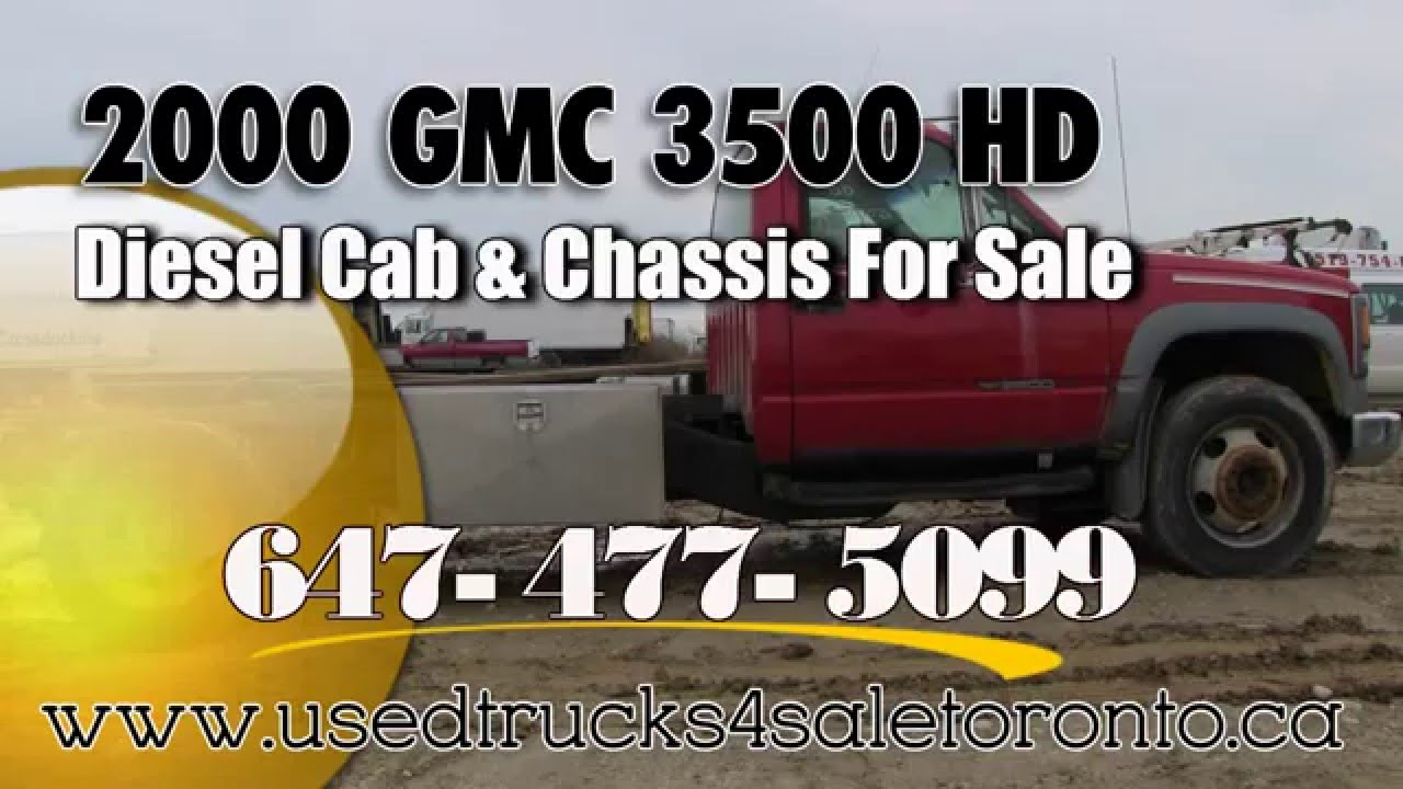 2000 gmc 3500 used gmc 3500 hd diesel cab and chassis for sale toronto ontario