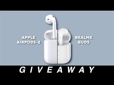 Giveaway: Get A Chance To Win Apple Airpods + Realme Buds