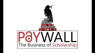 Paywall: the Business of Scholarship | English version | Viva Open Science!