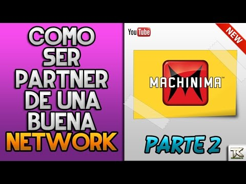 COMO SER PARTNER DE MACHINIMA NETWORK | BENEFICIOS,PAGOS Y REQUISITOS | 2017