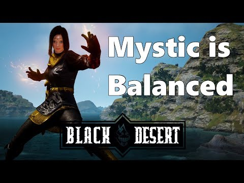 BDO - Mystic is Balanced