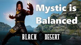 BDO - Mystic is Balanced