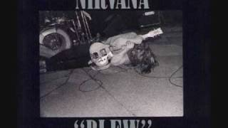 Nirvana - Been A Son (Blew EP Version)