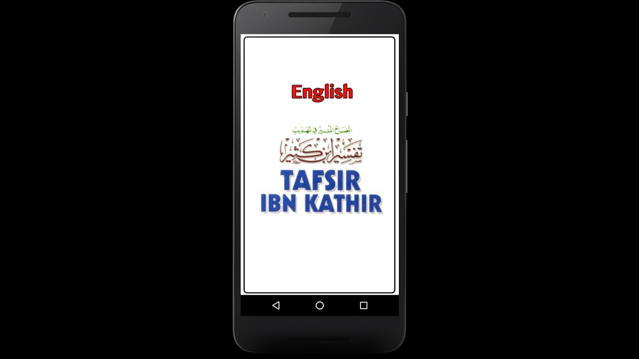 Tafsir Ibn-e-Kathir- English (Searchable Version) - Android App