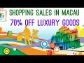Cheap luxury goods - Shopping in Macau