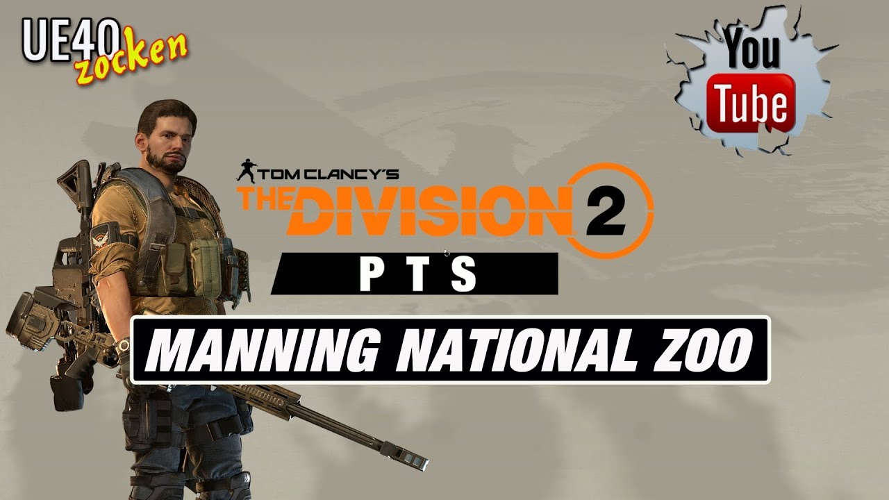 The Division 2 - Public Test Server - Manning National Zoo [GER/PC]