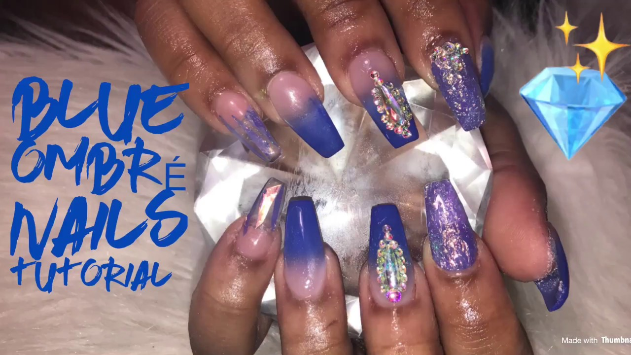 Blue Ombre Nails Tutorial Acrylic Coffin Nails Youtube