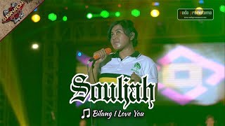 BILANG I LOVE YOU | SOULJAH [Live Konser di Alun-alun Barat - SERANG 6 Mei 2017]