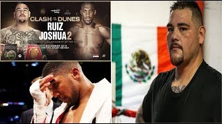 BREAKING: ANDY RUIZ JR THREATENS TO PULL OUT OF ANTHONY JOSHUA FIGHT IN SAUDI ARABIA!!