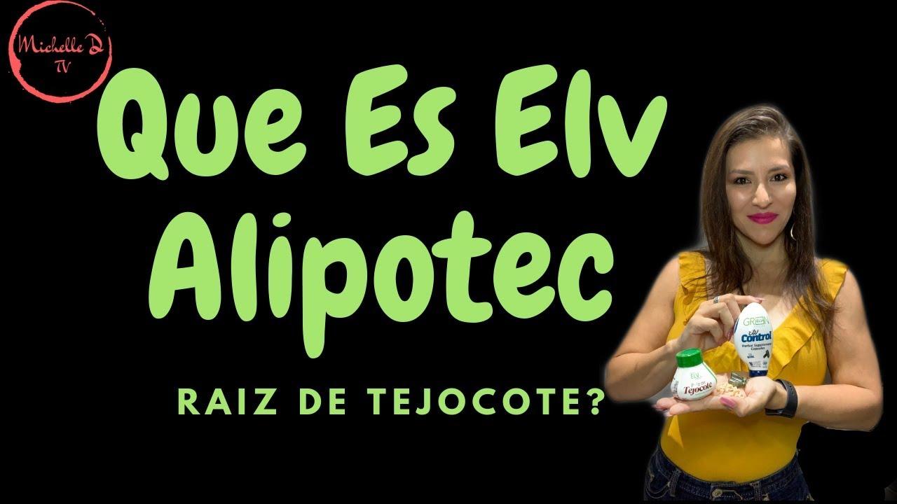 Que Es Elv Alipotec Raiz de Tejocote?