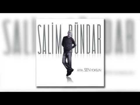 Salim Dündar - Meğer Yalanmış