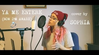 Video Ya Me Enteré - Reik (English cover by Sophia) download MP3, 3GP, MP4, WEBM, AVI, FLV November 2017