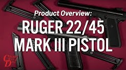 Product Overview: Ruger 22/45 Mark III Pistol