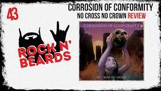Corrosion Of Conformity - No Cross No Crown Review