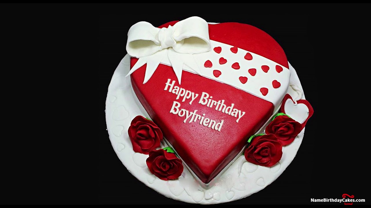 Happy Birthday Boyfriend Best Wishes For You Youtube