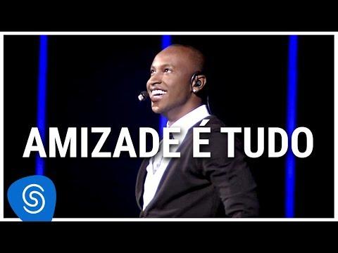 Thiaguinho - Amizade É Tudo (DVD Ousadia e Alegria) [Vídeo Oficial]