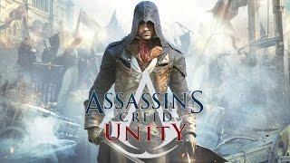 Assassin's Creed Unity - Фильм (весь сюжет, русская озвучка)