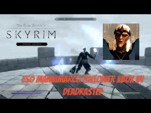 Skyrim SE Xbox One Mods|ESO Mannimarco Follower XBOX By