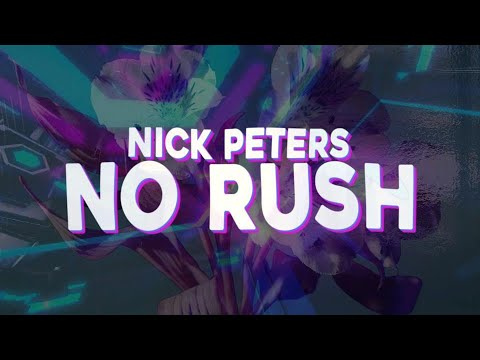 Nick Peters - No Rush