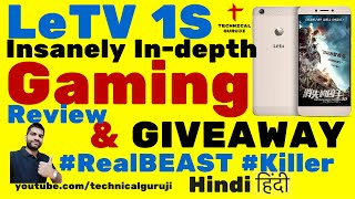 [Hindi/Urdu] LeEco/LeTv Le 1S Detailed Gaming Review & GIVEAWAY | GTA SA | Asphalt 8 | Nova 3