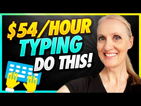 $54 Per Hour Work From Home Job For Shy People – Make Money Online Typing 2020