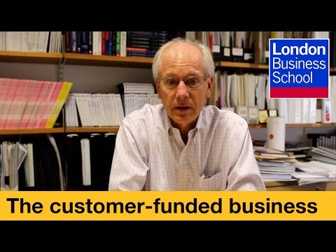 John Mullins: The Customer Funded Business | London Business School