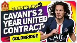 CAVANI Transfer Done! Man United Transfer News