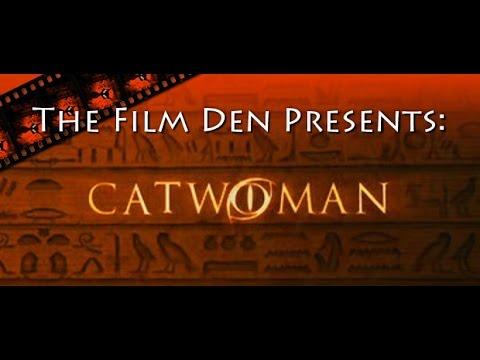 The Film Den: Catwoman Part 1