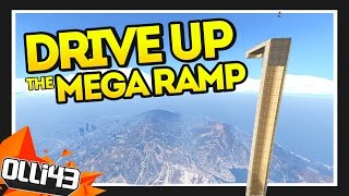 GTA 5 DRIVE UP THE MEGA RAMP!! (GTA 5 Mods Showcase)