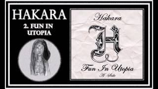 Fun In Utopia - Hakara