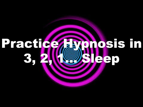 Practice Hypnosis In 3, 2, 1… Sleep