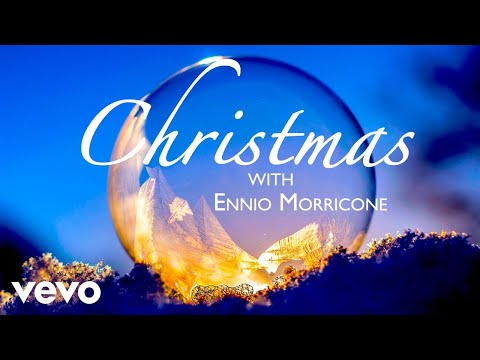 Ennio Morricone - Christmas with Ennio Morricone Music