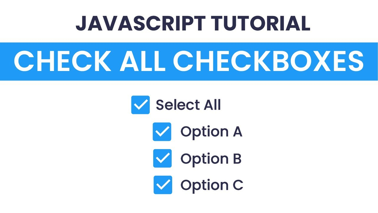 Check / Uncheck All Checkboxes With Javascript