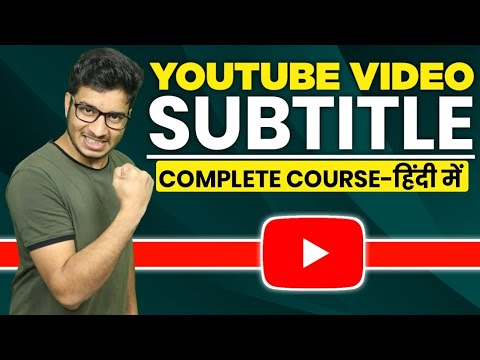 Download How to Subtitle a YouTube Video in Hindi