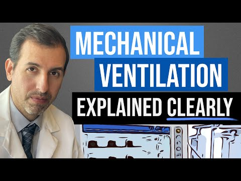 Mechanical Ventilation Explained Clearly by MedCram.com