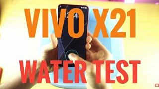 Vivo X21 Water test |Vivo India | Vivo smarphones