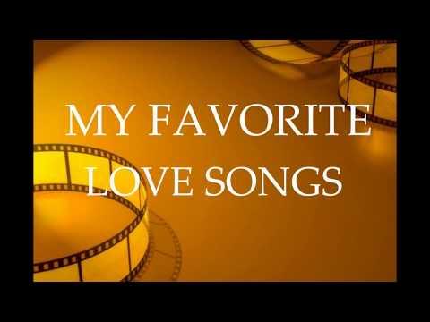 MY FAVORITE LOVE SONGS (NONSTOP HD)