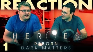 Heroes Reborn: Dark Matters Episode 1 Where Are The Heroes? Reaction!!!