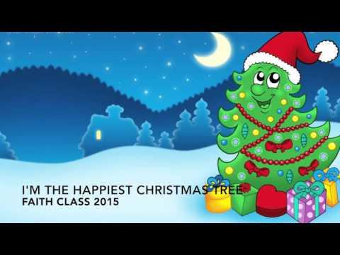 I'm the happiest Christmas tree Faith Class 2015