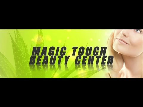 Magic Touch Beauty Center