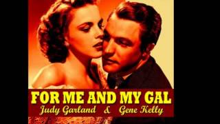 Judy Garland & Gene Kelly - For me and my gal (Finale) 1942