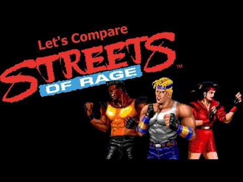 Let's Compare ( Streets Of Rage )