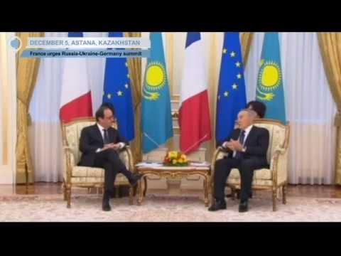 Hollande Proposes Trilateral Ukraine Crisis Summit: France's President visits Kazakhstan