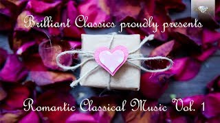 Romantic Classical Music Vol.  1