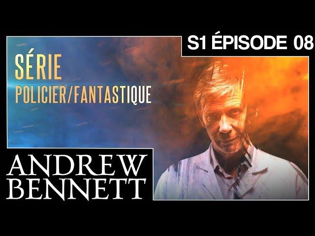 ANDREW BENNETT - S1 EPISODE 08