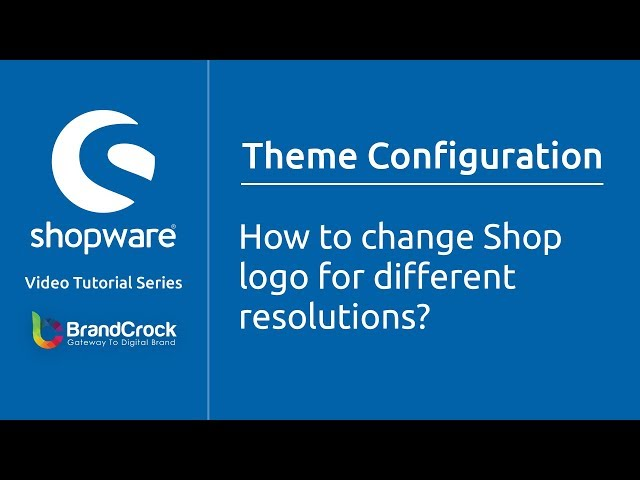 Shopware tutorials : How to change shop  logo for different resolutions?